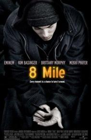 8 Mile poster free full movie