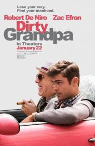 Dirty Grandpa poster free full movie