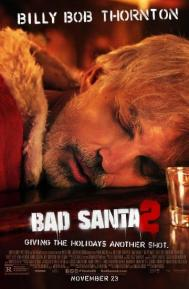 Bad Santa 2 poster free full movie