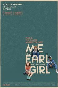 Me and Earl and the Dying Girl poster free full movie