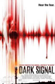 Dark Signal poster free full movie