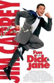 Fun with Dick and Jane poster free full movie