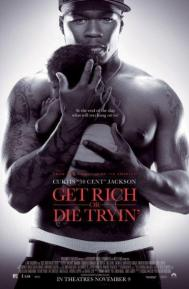 Get Rich or Die Tryin' poster free full movie
