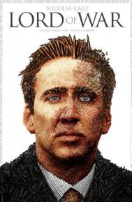 Lord of War poster free full movie