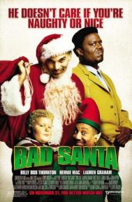 Bad Santa poster free full movie