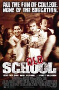 Old School poster free full movie