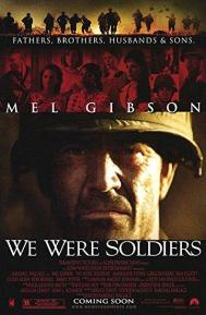 We Were Soldiers poster free full movie