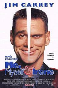 Me, Myself & Irene poster free full movie
