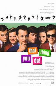 That Thing You Do! poster free full movie