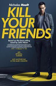 Kill Your Friends poster free full movie