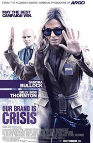 Our Brand Is Crisis poster free full movie