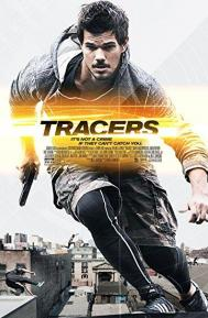 Tracers poster free full movie