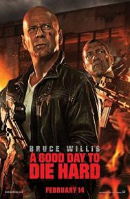 A Good Day to Die Hard poster free full movie