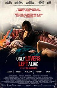 Only Lovers Left Alive poster free full movie