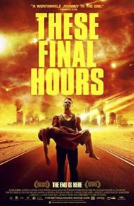 These Final Hours poster free full movie