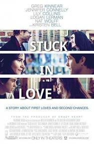 Stuck in Love poster free full movie