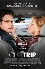 The Guilt Trip poster free full movie