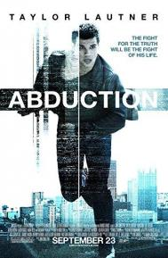 Abduction poster free full movie