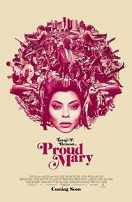 Proud Mary poster free full movie