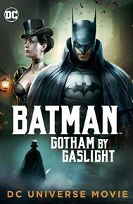 Batman: Gotham by Gaslight poster free full movie