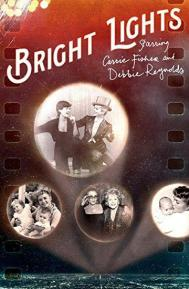 Bright Lights: Starring Carrie Fisher and Debbie Reynolds poster free full movie