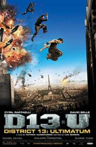 District 13: Ultimatum poster free full movie