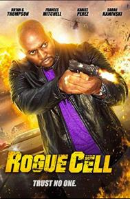 Rogue Cell poster free full movie