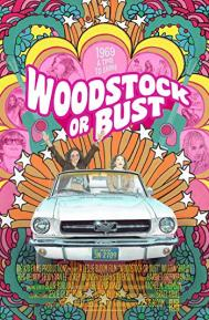Woodstock or Bust poster free full movie