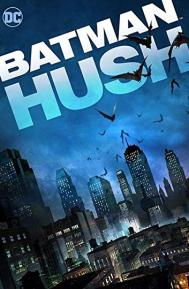 Batman: Hush poster free full movie