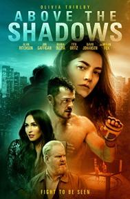 Above the Shadows poster free full movie