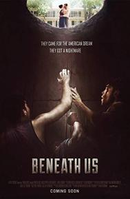 Beneath Us poster free full movie