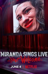 Miranda Sings Live... Your Welcome poster free full movie