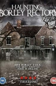 The Haunting of Borley Rectory poster free full movie