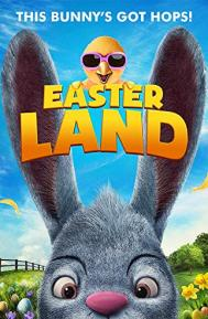 Easter Land poster free full movie