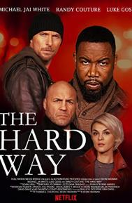 The Hard Way poster free full movie