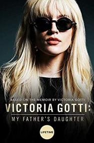 Victoria Gotti: My Father's Daughter poster free full movie