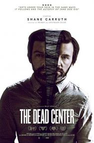 The Dead Center poster free full movie