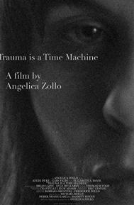 Trauma Is a Time Machine poster free full movie