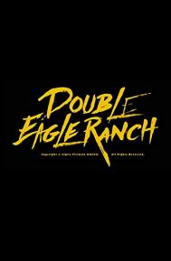 Double Eagle Ranch poster free full movie