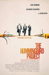 The Hummingbird Project poster free full movie