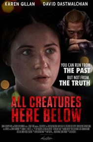 All Creatures Here Below poster free full movie