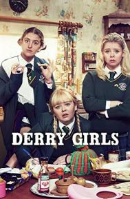 Derry Girls poster free full movie