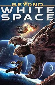 Beyond White Space poster free full movie