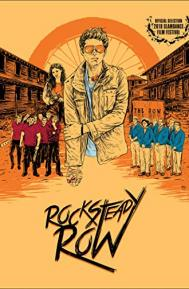 Rock Steady Row poster free full movie