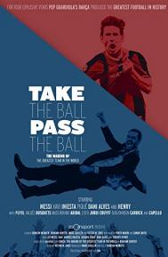 Take the Ball Pass the Ball: The Making of the Greatest Team in the World poster free full movie