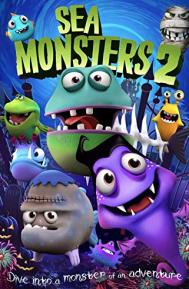 Sea Monsters 2 poster free full movie