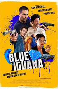 Blue Iguana poster free full movie