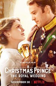 A Christmas Prince: The Royal Wedding poster free full movie