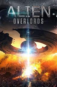Alien Overlords poster free full movie