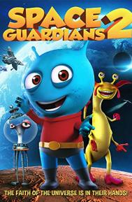 Space Guardians 2 poster free full movie